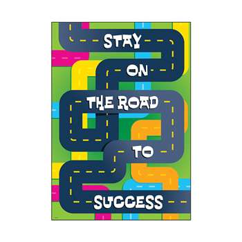 Stay On The Road To Success Poster By Trend Enterprises