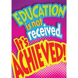 Education Is Not Received Poster By Trend Enterprises