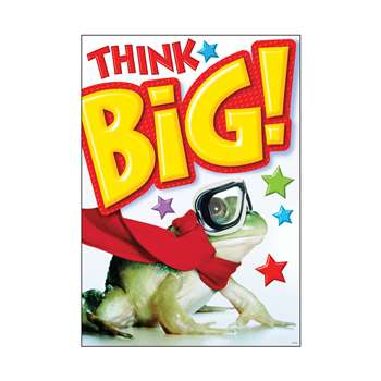 Think Big Poster By Trend Enterprises