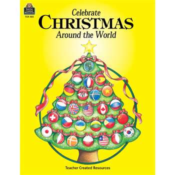 Celebrate Christmas Around World By Teacher Created Resources