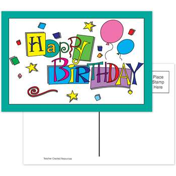Happy Birthday 30Pk Postcards 4X6 By Teacher Created Resources