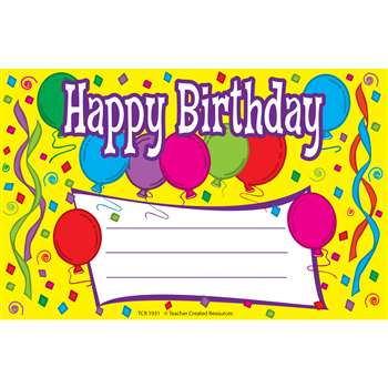 Happy Birthday Awards 25Pk 8-1/2 X 5-1/2 By Teacher Created Resources