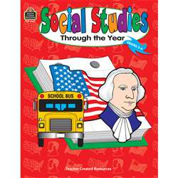 Social Studies Through The Year Primary By Teacher Created Resources