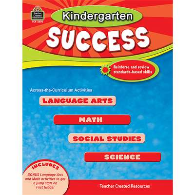 Kindergarten Success By Teacher Created Resources