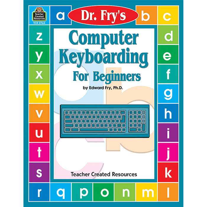 Dr Fry Computer Keyboarding By Teacher Created Resources