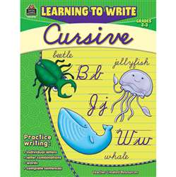 Learning To Write Cursive Gr 2-3 By Teacher Created Resources