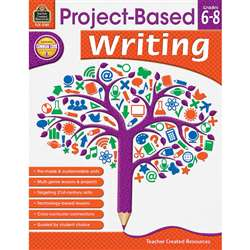 Shop Project Based Writing Gr 6-8 - Tcr2789 By Teacher Created Resources