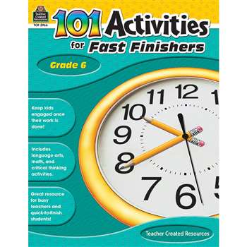 Gr 6 101 Activities For Fast Finishers By Teacher Created Resources