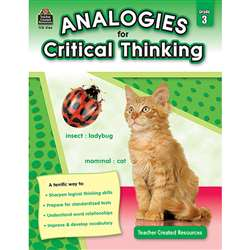 Gr 3 Analogies For Critical Thinking By Teacher Created Resources