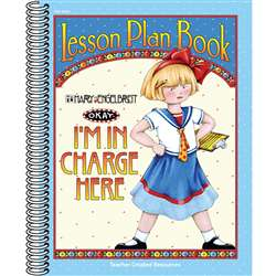 Lesson Plan Book Im In Charge Here Mary Engelbreit By Teacher Created Resources