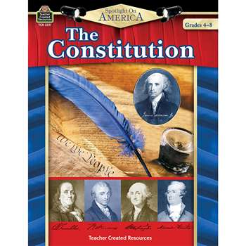 Spotlight On America The Constitution By Teacher Created Resources