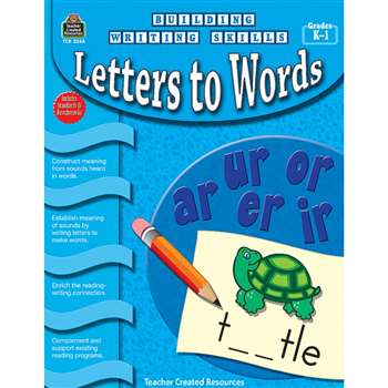 Building Writing Skills Letters To Words Gr K-1 By Teacher Created Resources