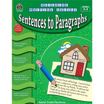 Building Writing Skills Sentences To Paragraphs Gr 2-3 By Teacher Created Resources