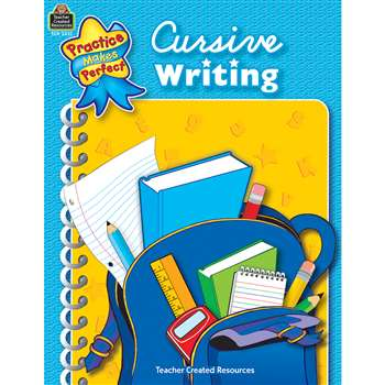 Cursive Writing Practice Makes Perfect By Teacher Created Resources