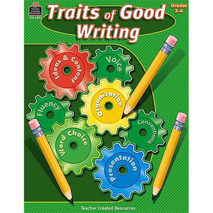 Traits Of Good Writing Grade 3-4 By Teacher Created Resources