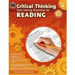 Gr 4 Critical Thinking Test Taking Practice For Re, TCR3913