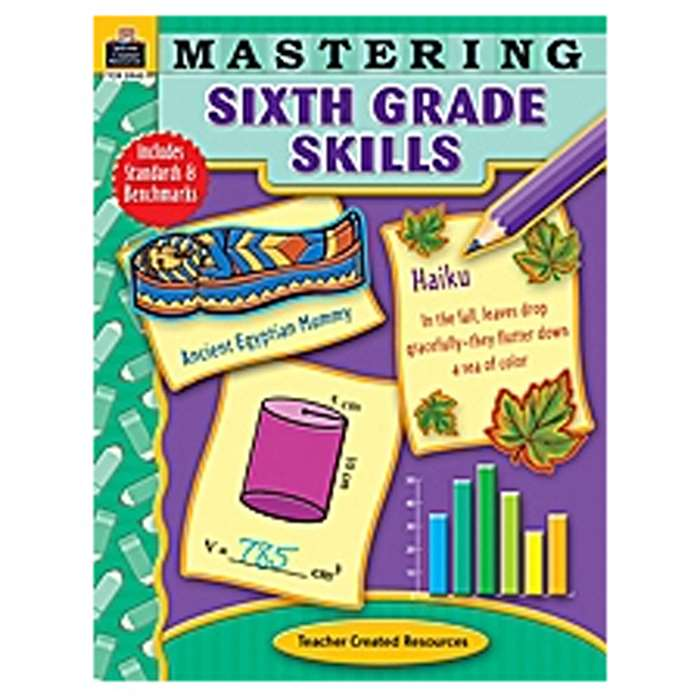 Mastering Sixth Grade Skills By Teacher Created Resources