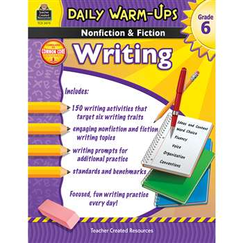 Daily Warm Ups Gr 6 Nonfiction & Fiction Writing Book By Teacher Created Resources