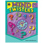 Mind Twisters Grade 6 By Teacher Created Resources