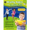 Gr 1-2 Healthy Habits For Healthy Kids With Cd, TCR3988