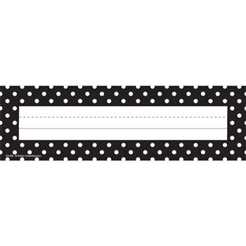 Black Polka Dots Name Plates By Teacher Created Resources