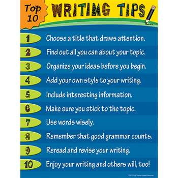 Top 10 Writing Tips Chart By Teacher Created Resources