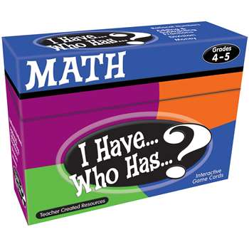 I Have Who Has Math Gr 4-5 By Teacher Created Resources