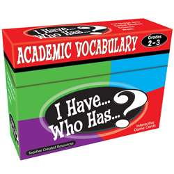 I Have Who Has Gr 2-3 Academic Vocabulary Games, TCR7841