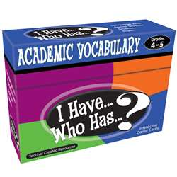 I Have Who Has Gr 4-5 Academic Vocabulary Games By Teacher Created Resources