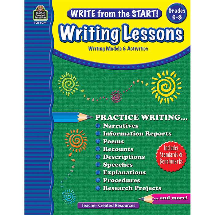 Write From The Start Gr6-8 Writing Lesson By Teacher Created Resources