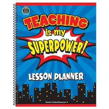 Teaching Is My Superpower Lesson Planner, TCR8298