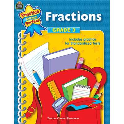 Fractions Gr 3 Practice Makes Perfect By Teacher Created Resources