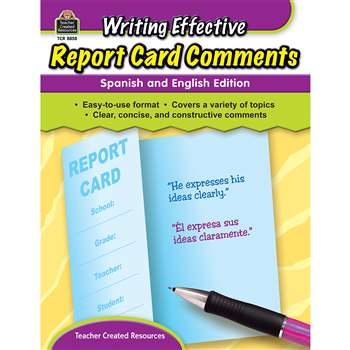 Writing Effective Report Card Comments English & Spanish Edition By Teacher Created Resources