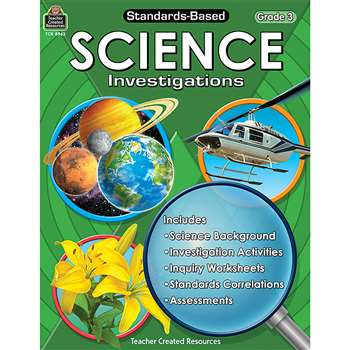 Standards-Based Science Investigation Grade 3 By Teacher Created Resources