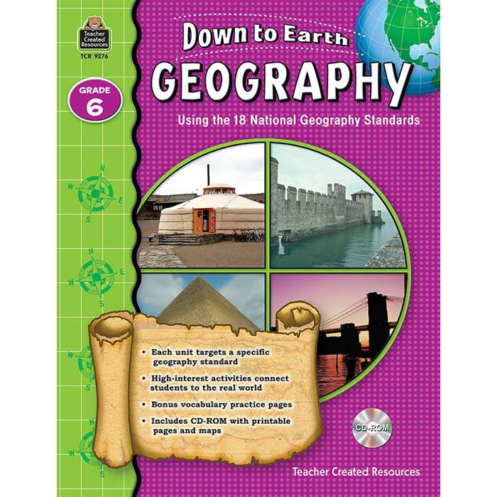 Down To Earth Geography Grade 6 Book W/Cd By Teacher Created Resources