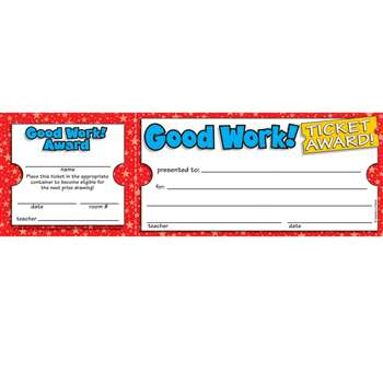 Good Work Ticket Awards By Teachers Friend