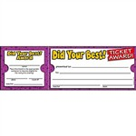 Did Your Best Ticket Awards By Teachers Friend