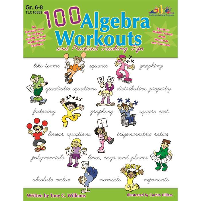 100 Algebra Workouts Gr 6-8 By Milliken Lorenz Educational Press