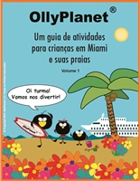 A Kids Activity Guide to Miami and the Beaches (Portuguese version) E-Book