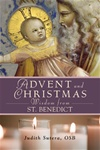 Advent and Christmas: Wisdom from St. Benedict
