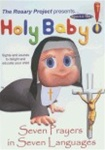 Holy Baby! The Rosary in 7 Different Languages DVD