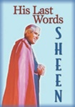 His Last Words Fulton Sheen