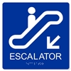 ADA Escalator Down Sign - 8X8""