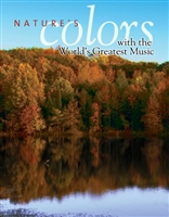 Nature's Colors with the World's Greatest Music