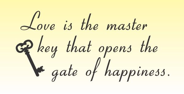 Love is the master key that opens the gate of happiness Vinyl Wall ...
