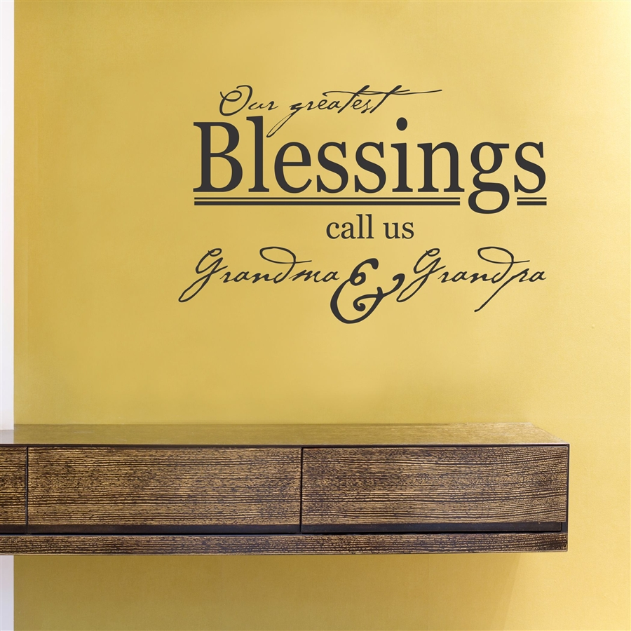 Our greatest Blessings call us Grandma & Grandpa Vinyl Wall Art ...