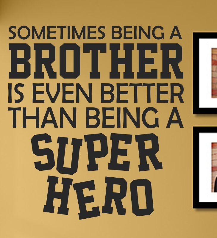 Sometimes being a brother is even better than being a superhero ...