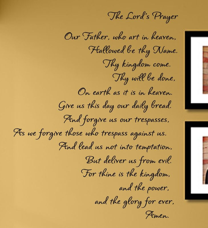 The Lord\'s Prayer Our father, who art in heaven, Hallowed be thy ...