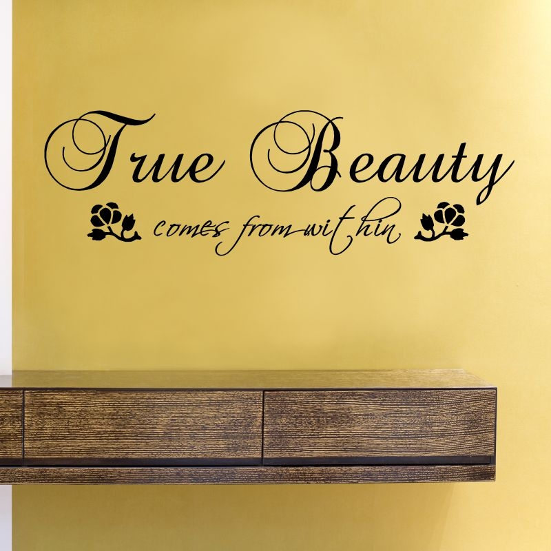 True Beauty comes from within Vinyl Wall Art Decal Sticker