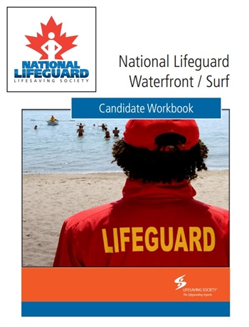 National Lifeguard Waterfront / Surf Candidate Workbook